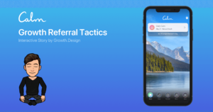 Thumbnail image of Calm Referral Strategy: Drive Viral Growth With Simple Rewards