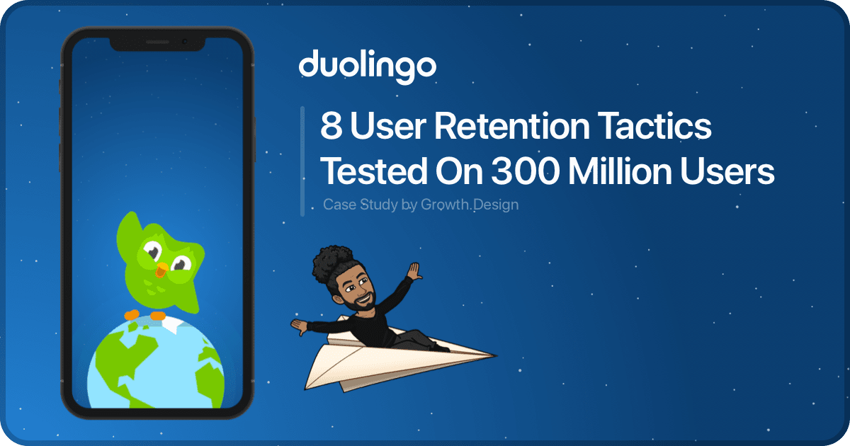 8 User Retention Tactics Tested on 300 Million Users - Duolingo