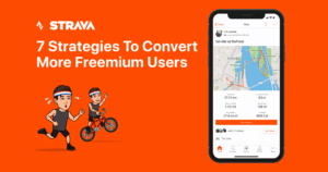 Thumbnail image of Strava: 7 Strategies To Convert More 💰 Freemium Users