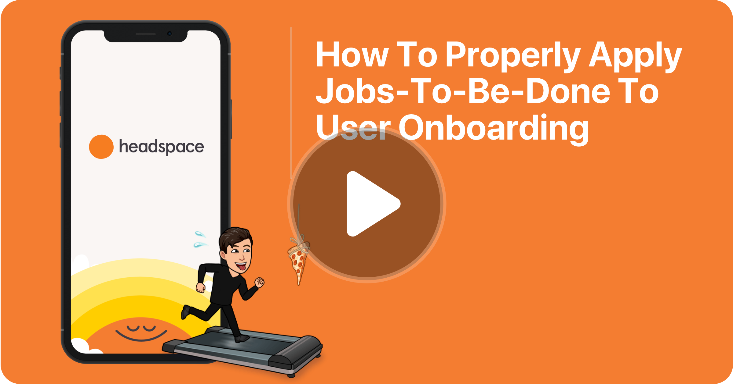 Case Study: Apply Jobs-to-be-Done to Headspace's Onboarding