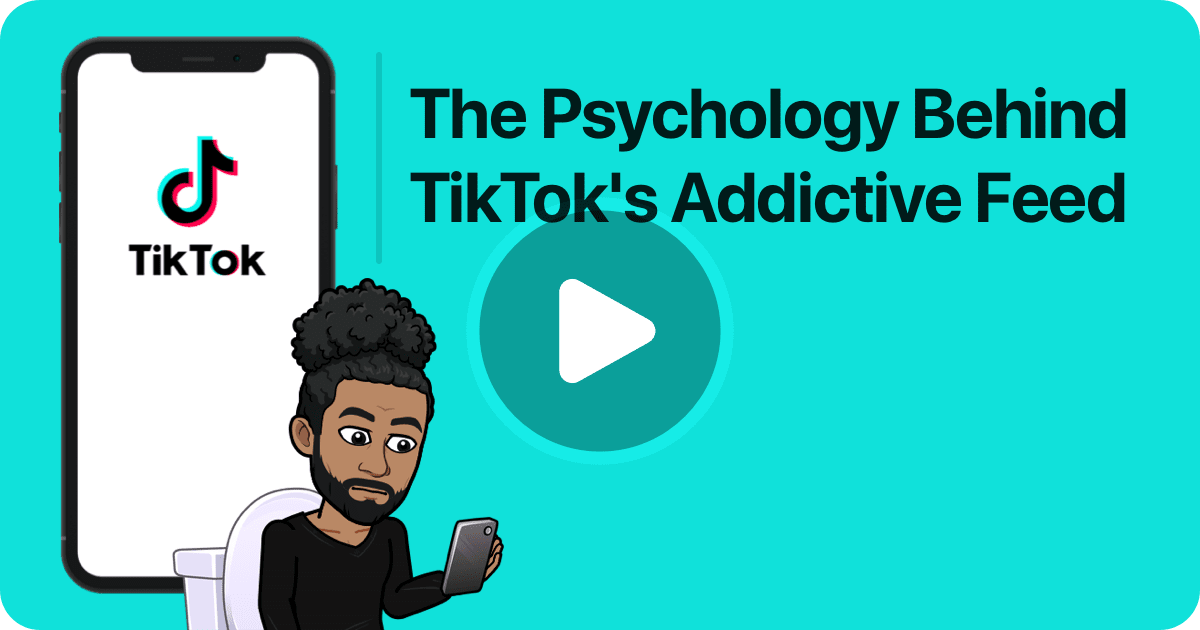 The Psychology Behind TikTok's Addictive Feed